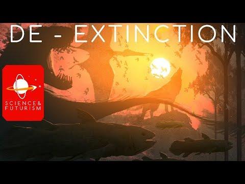 De-Extinction: Resurrecting the Past