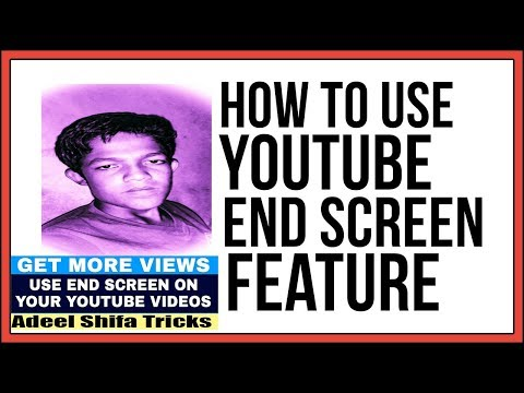 [urdu] How To Use YouTube End Screen feature new 2018