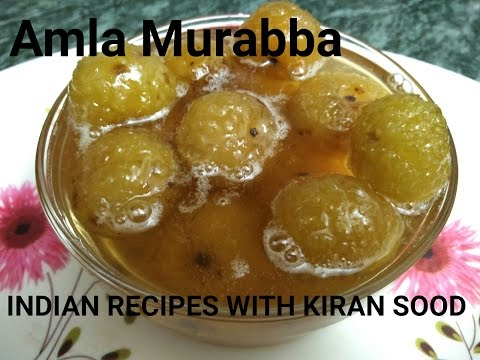 Amla ka murabba- indian gooseberry sweet pickle