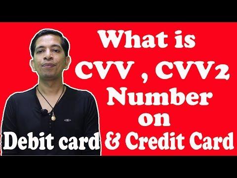 What is CVV,CVV2 Number on Debit Card,Credit Card ?