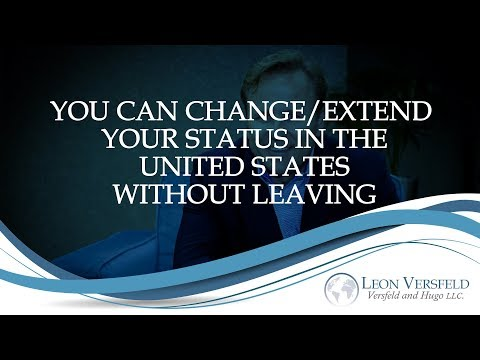 You can Change/Extend Your Status in the United States without Leaving - #immigrate2America Ep17