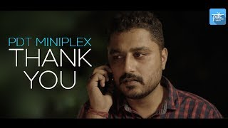 PDT MiniPLEX - Thank you | INDIAN MINI SHORT FILM | heypdt