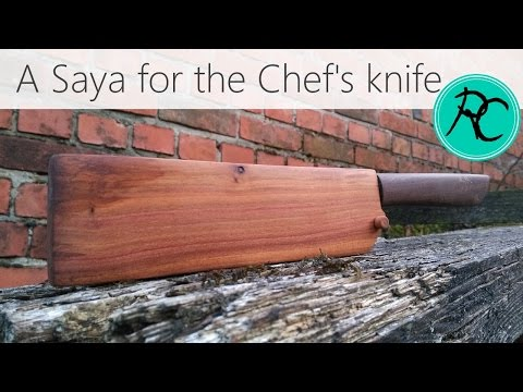 Make a Saya - a sheath for the chef's knife