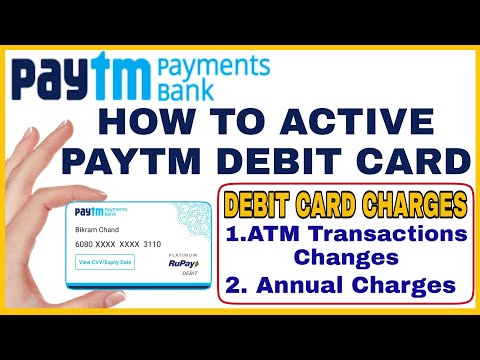 Paytm ATM/Debit Card Unboxing, Full Activation Process, Monthly Transaction Charges & Annual Charges