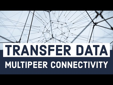 iOS Swift Tutorial: Transfer Data with the Multipeer Connectivity Framework