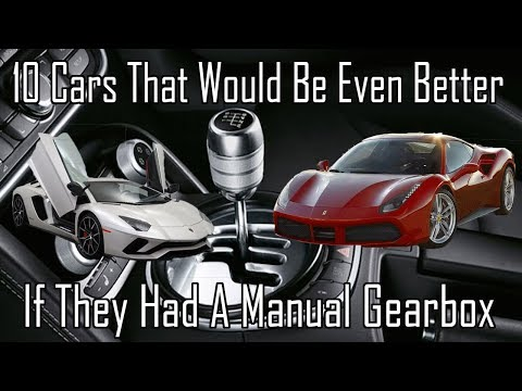10 Cars That Would Be So Much Better If They Had A Manual Gearbox