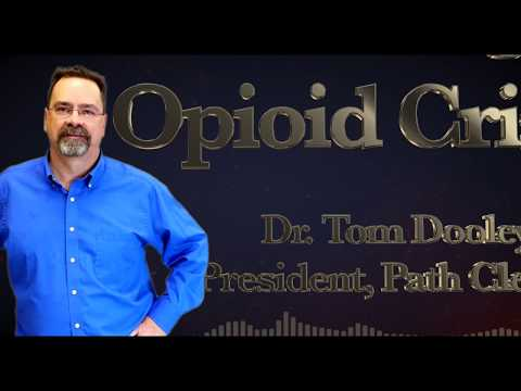 Dr  Tom Dooley: Confronting the Opioid Crisis