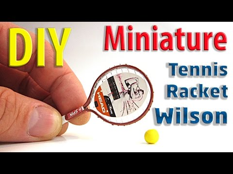 DIY Miniature Tennis Racket Wilson