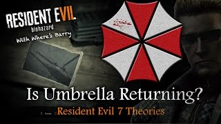 RESIDENT EVIL 7 | Is Umbrella Returning In RE7? | Possible Enemy Corporation Theories