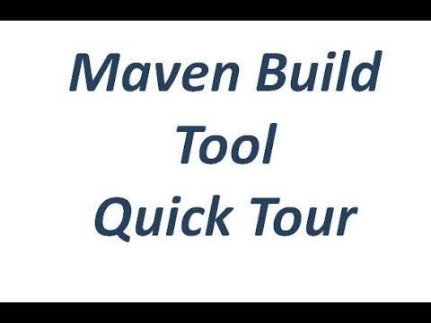 Maven Build Tool Quick Tour