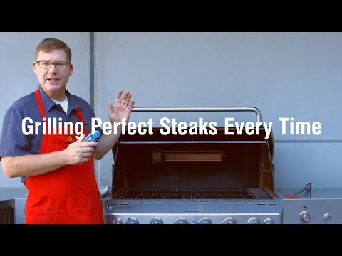 Grilling Perfect Steaks Every Time