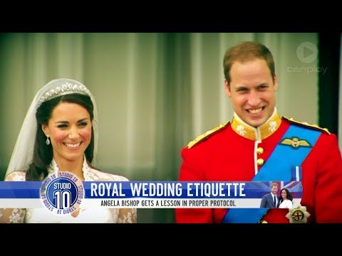 ROYAL WEDDING: Everything You Need To Know About Royal Wedding Etiquette | Studio 10