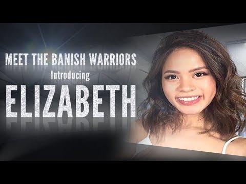 Meet The Banish Warriors Part 1 - Introducing: Elizabeth