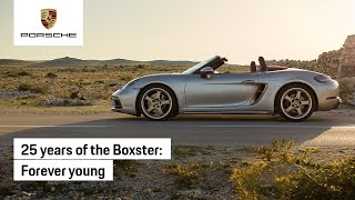 Boxster 25 Years: Forever Young
