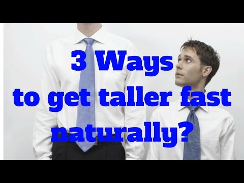 Get taller tips - 3 Ways to get taller fast naturally