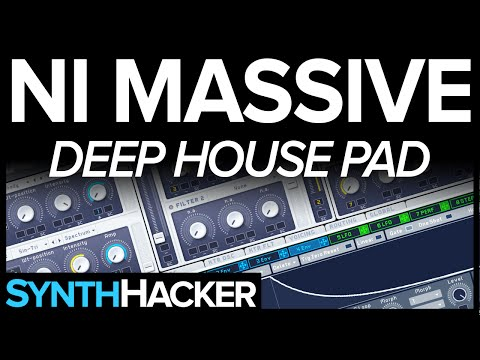 Massive Tutorial - Deep House Pad (Disclosure / Zhu / Gorgon City)
