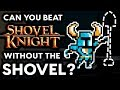 Can You Beat Shovel Knight Without Using the Shovel Blade? - No Shovel Challenge