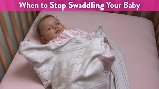 When To Stop Swaddling Your Baby Cloudmom
