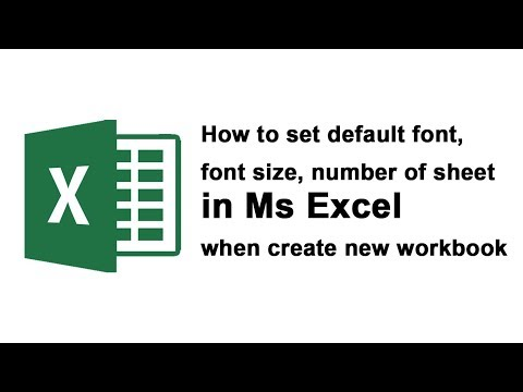 How to set default font, font size, number of sheet in Ms Excel when create new workbook