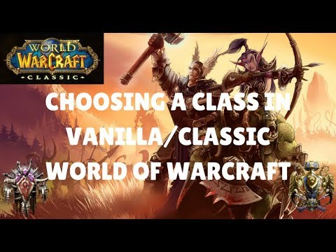 Which Class Should You Play In Vanilla/Classic World Of Warcraft?
