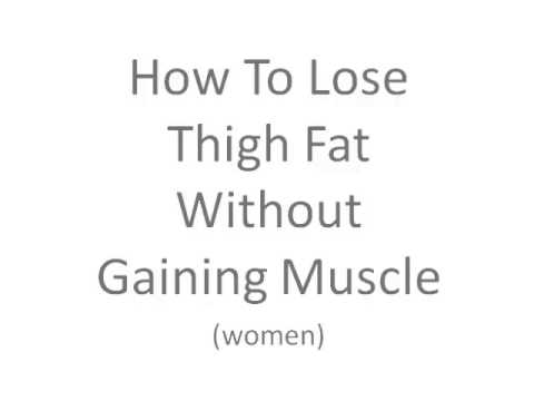 PROVEN METHOD: How To Lose Thigh Fat Workout Without Gaining Muscle.