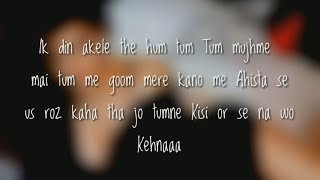 (Lyrics) Tum Mere Ho Video Song | Hate Story IV | Vivan Bhathena, Ihana Dhillon | Mithoon  jubin