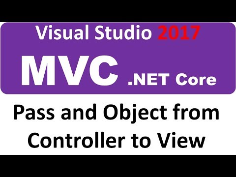 Visual Studio 2017 MVC ASP.NET CORE - Pass OBJECT from Controller to View