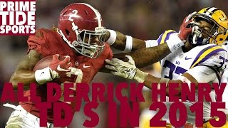 All Of Derrick Henry S Touchdowns In 2015 Prime Sports