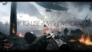 AMD Overdrive Overclocking Tutorial for Beginners! (Made
