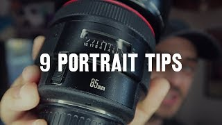 9 tips for BETTER PORTRAITS