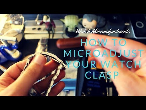 How to microadjust you watch bracelet