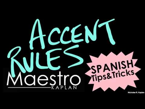 Spanish Accent (pronunciation) Rules - Las reglas de acentuación