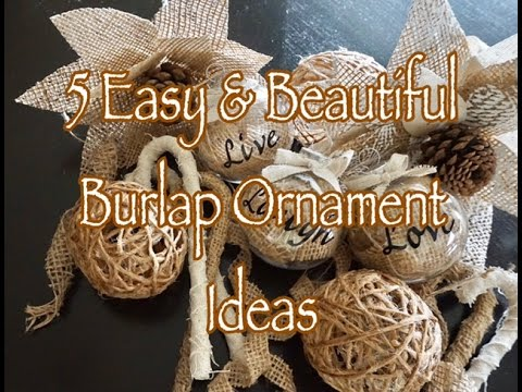 5 Simple DIY Burlap Ornaments