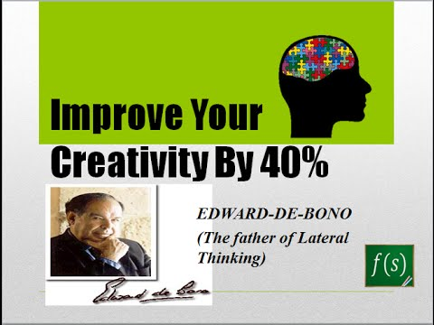 Improve your creativity by 40% - Lateral Thinking