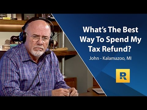 What's The Best Way To Spend My Tax Refund?