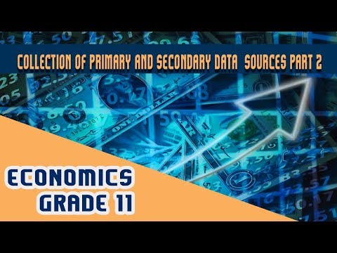 Statistics for Economics Chapter 3   Part 2   Collection of Primary and Secondary Data - Collection