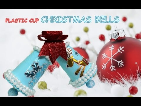 DIY Christmas Crafts Ideas: How to Use Plastic Cups for Christmas Bells Recycled Bottles Crafts