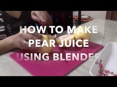 How to make baby juice (Pear) using blender
