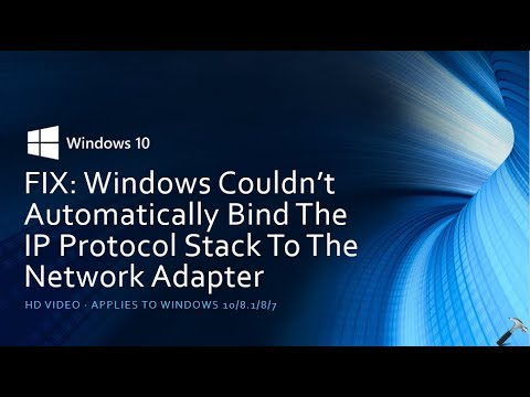 FIX: Windows Couldn't Automatically Bind The IP Protocol Stack To The Network Adapter