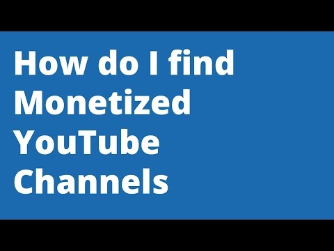 How To Find Monetized Channels For Video Adwords Placements