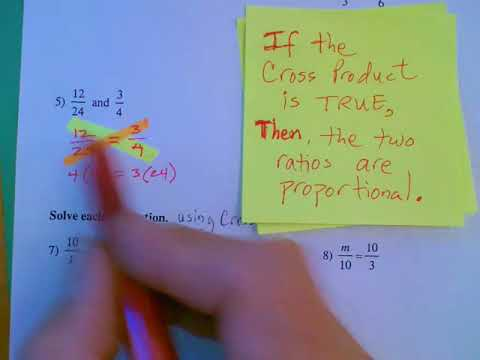 Showing If Two Ratios Are Proportional Using Cross Product