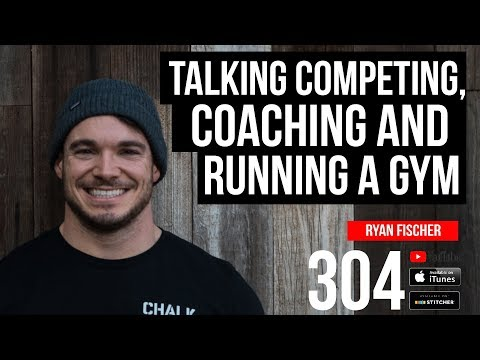 Talking Competing, Coaching and Running a Gym with Ryan Fischer