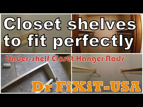 How to build closet shelves to fit perfectly  Dr FiXiT- USA