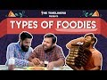 Types Of Foodies Ft. Rishhsome  The Timeliners mp3