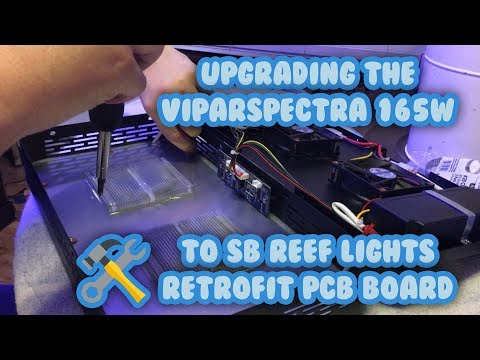 How To Upgrade Viparspectra 165w to SB Reef Lights PCB Tutorial