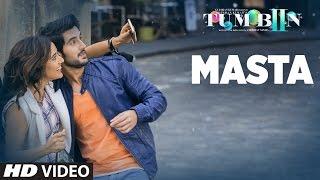 Masta Video Song | Tum Bin 2 | Neha Sharma, Aditya Seal,Aashim Gulati | Vishal Dadlani & Neeti Mohan