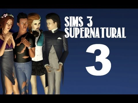 Let's Play: The Sims 3 Supernatural - (Part 3) -Supernatural Tantrums w/Commentary