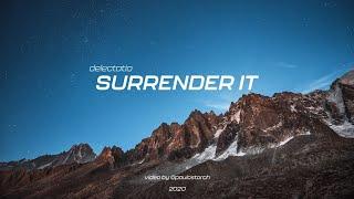 Delectatio - Surrender It (Official Video)