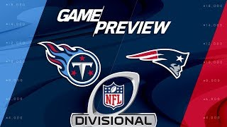 Tennessee Titans vs. New England Patriots | NFL Divisional Round Preview | Move the Sticks