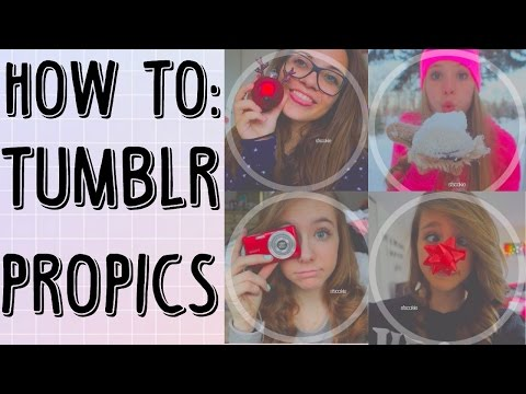 HOW TO MAKE TUMBLR PROFILE PICTURES